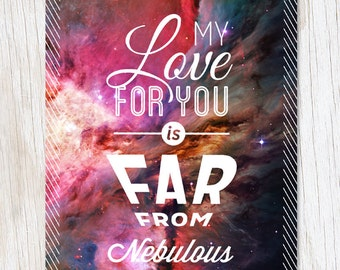 My Love For You Is Far From Nebulous Greeting Card | Astronomy Valentine Valentines Galactic Space Nebula Stars Science Stationery
