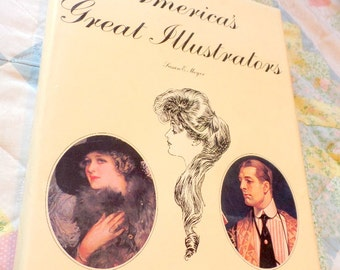 America's Great Illustrators.  By Susan E. Meyer, hard back with dust cover, in great condition.  This is a huge book with 311 pages