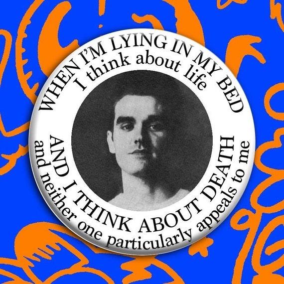"MEDIUM The Smiths ""Nowhere Fast"" Button (2.25"" pin) [new wave morrissey moz mozza johnny marr lyrics]"