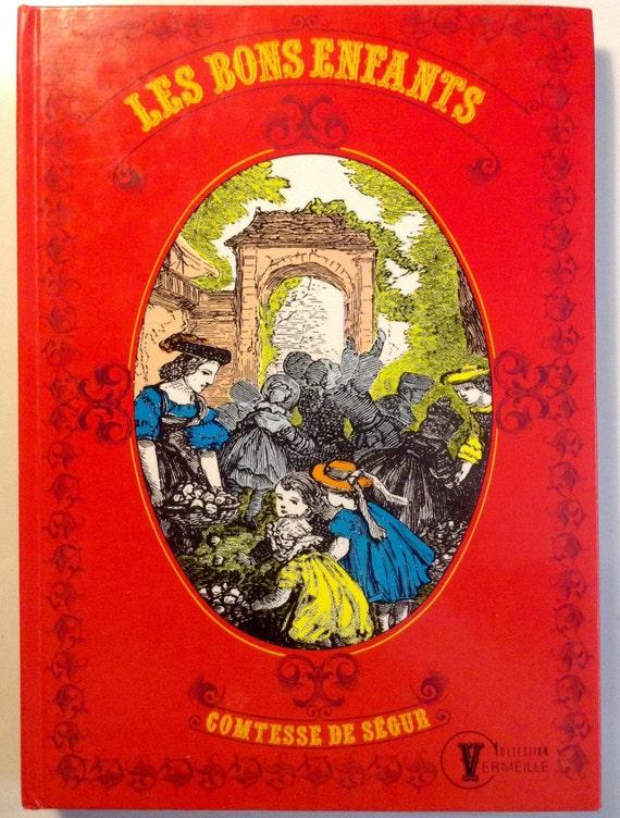 """Vintage Comtesse de Segur Book """"LES BONS ENFANTS"""" in French"""