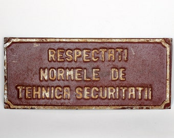 Vintage Warning Sign / Romanian Industrial Sign / Salvaged Metal Sign / Collectible Sign / Romania - 70s