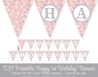 Happy 1st Birthday Printable Party Pennant Banner 10x8 Flags - Blush Pink Silver Glitter - Girl First Bday Big One - INSTANT DOWNLOAD