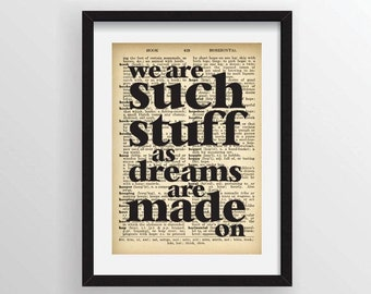 "Shakespeare ""we are such stuff as dreams are made on"" from The Tempest - Recycled Vintage Dictionary Art Print"