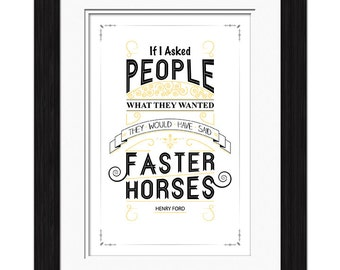 Henry Ford Quote - Faster Horses