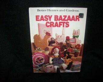 1980s Better Homes and Gardens EASY BAZAAR CRAFTS Book