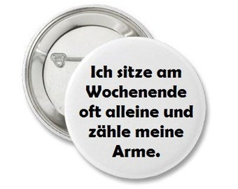 Pinback Button or Magnet or Pocket Mirror or Bottle Opener Wochenende