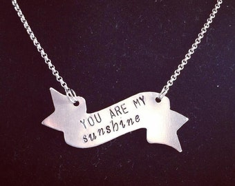 You are my sunshine banner style necklace