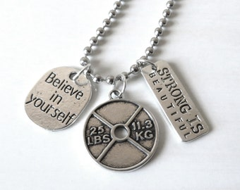 Believe in Yourself Strong is Beautiful Weighlifter 25 Pound Weight Workout Charm Necklace YOU Choose Necklace Length and Ball Chain Size