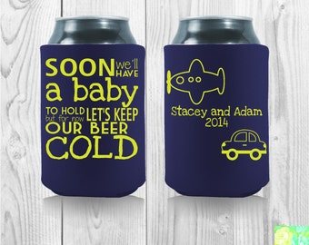 but for now let 39 s keep our beers cold custom baby shower koozies