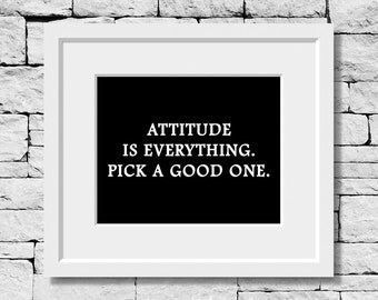 Attitude Quote, Attitude Print, Motivational Print, Inspirational Quote, Typography Print, Classroom Print