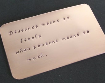 LONG DISTANCE BOYFRIEND gift  ~ a metal love note for his wallet with your personal message