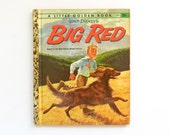 Walt Disney's Big Red - A Little Golden Book - 1962