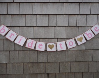 Bride to be Banner, Pink and Gold Bridal Shower Decor, Bride to Be Garland, Bride to Be bunting, Gold Glitter Decor, Photo Prop, Custom Sign