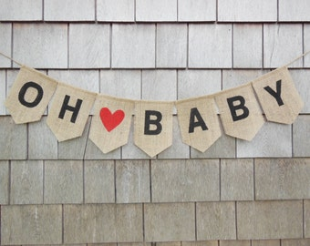 Baby Banner Bunting, Baby Shower Decor, Oh Baby Banner, Burlap Banner/Bunting/Garland, Rustic Baby Decor, Photo Prop, Pregnancy Announcement