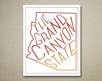 "Arizona Print - Instant Download Printable - AZ -The Grand Canyon State - Red - Orange - Custom Colors - 16""x20"""