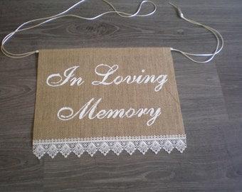 In loving memory burlap sign - Wedding decor-Rustic wedding