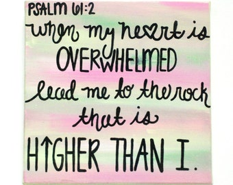 Psalm 61 : 2 Scripture Canvas