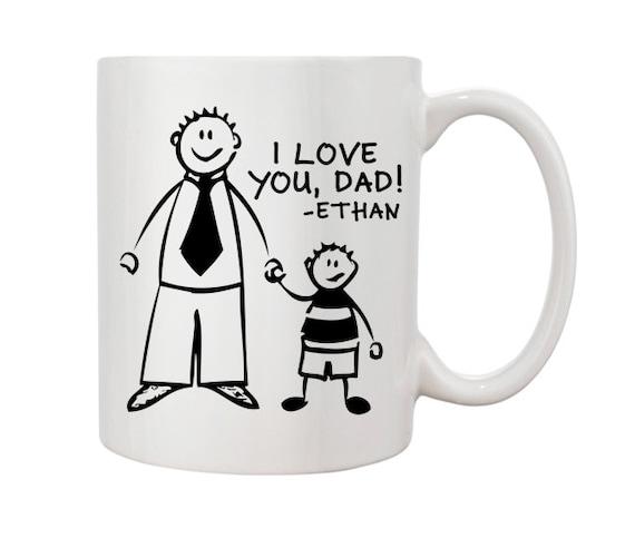 i love you dad mug gift from son custom name coffee mug. Black Bedroom Furniture Sets. Home Design Ideas