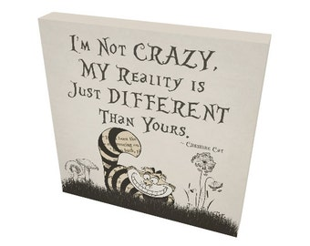 """Alice In Wonderland Gallery Wrapped Canvas Cheshire Cat  """"I'm Not Crazy, My Reality Is Just Different Than Yours"""" Quote Home Decor Wall Art"""