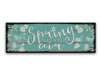 Spring signs Spring wooden signs Spring decor Spring plaques Spring is in the air Spring quotes Spring decor Spring wall art cottage signs