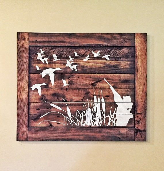 Duck Hunting Wood Sign/ Hunters Home Decor