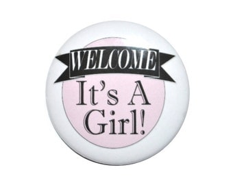 Birth Announcement Baby Anouncement Baby Shower 2 1/4 inch pin back button