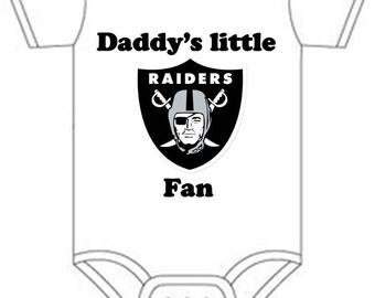 ON SALE Raiders Daddys little fan Shirt  onesie you pick size newborn / 0-3 / 3-6 / 12 / 18 month