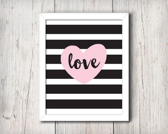 Black and White Love Print -- INSTANT DOWNLOAD