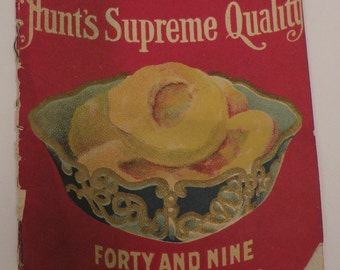 Hunt's Supreme Quality Forty and Nine Fruit Desserts Recipe Hunt Brothers Cook Book Original Die Cut