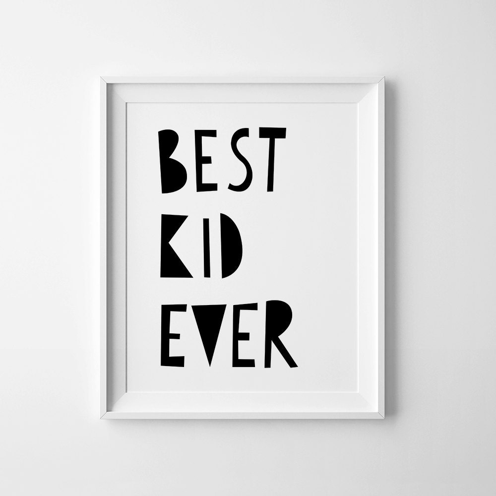 Illustration best kid ever printable black and white nursery for Black and white mural prints