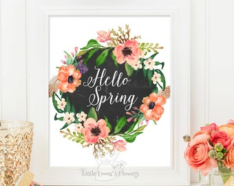 Wreath flower print Hello Spring print Welcome Spring Art Printable Spring Decor Spring Art Print Inspirational quote typographic Print