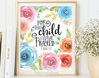 Scripture art nursery wall art Nursery decor For this child, I have prayed 1 Samuel 1:27 Bible verse print kids wall INSTANT DOWNLOAD 185