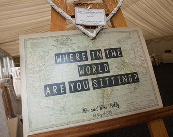 Where in the world are you sitting - Vintage Map Sign - A2 personalised design with names and wedding date - travel theme wedding vintage