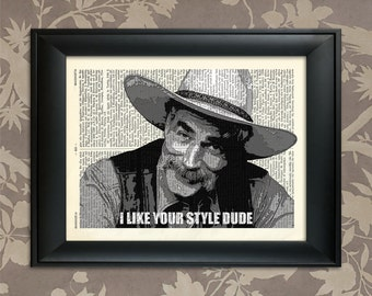 The Big Lebowski, Sam Elliott Quote / The Big Lebowski art, Lebowski gift, Lebowski poster, Lebowski print, The Dude art, The Dude Poster