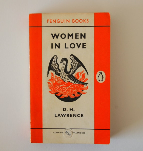 an analysis of women in love by d h lawrence Women in love with an introduction by louise desalvo jan 19, 2012 01/12 by d h lawrence texts eye 30 favorite 0 comment 0.