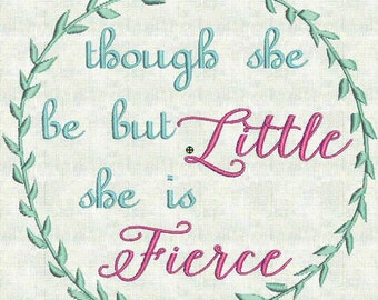 Instant Download Machine Embroidery Designs Mod Wreath Though she be but little she is fierce 2 sizes PES Format Exclusive