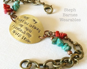 May my heart be brave, my mind fierce and my spirit free bracelet in bronze with turquoise and coral detail