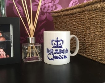 Drama Queen Mug - Great For Birthday, Mothers Day, Gift