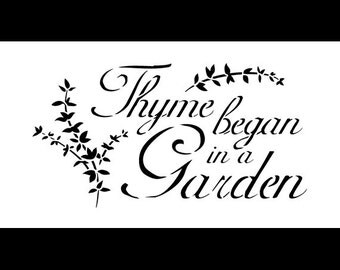 "Word Stencil - Thyme Began In A Garden - Elegant - 11"" x 6"" - STCL417 - by StudioR12"