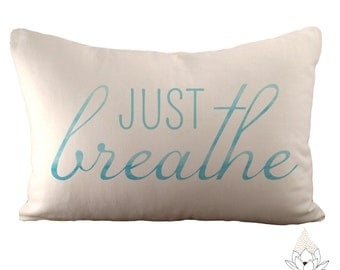 Just Breathe - 12x18 Pillow Cover - Choose Your Fabric - White Linen or Ivory Hemp and Organic Cotton