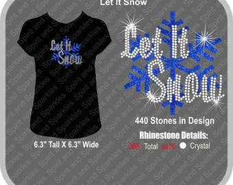 Let It Snow Rhinestone and Glitter T-Shirt, Tank or Hoodie