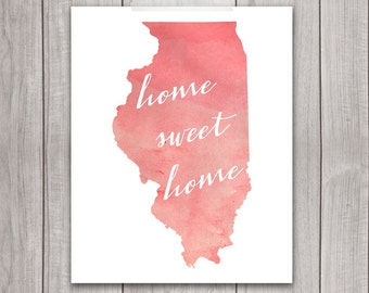 75% OFF SALE - Illinois Art Print - 8x10 Home Sweet Home, Illinois Print, Art Print, Home Decor, Printable Wall Art