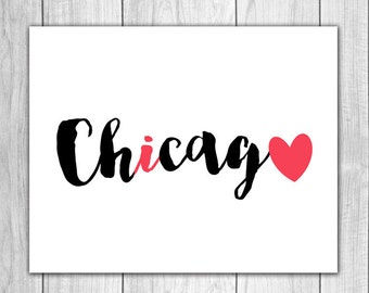 75% OFF SALE - Chicago Art - 8x10 Printable Art, I Heart Chicago, Chicago Wall Art, Printable Chicago, Printable Home Decor, Chicago Decor