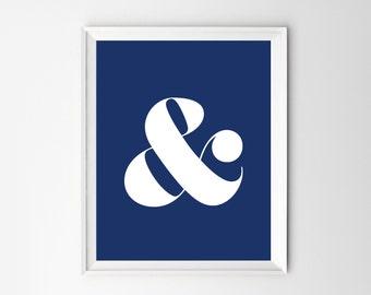 Wall Art Print, Navy Blue Art, Wall Art, Ampersand Art, Ampersand Decor, Art Print, Poster, Ampersand Poster, Home Decor, Printable, Prints