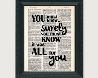 You Must Know Surely You Must Know It Was All For You - Pride and Prejudice - Mr Darcy Quote - Dictionary Page Art Print Typography