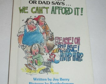 What To Do When Your Mom or Dad Says.... We Cant Afford It! by Joy Berry - Childrens books - vintage books