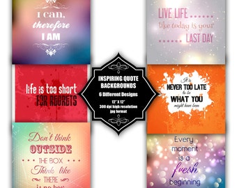 INSTANT DOWNLOAD - Collection of digital backgrounds with 6 different inspirational quote designs