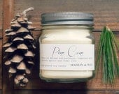 Pine Cone - Soy Candle - Mason Jar - 8 oz -phthalate free - gift ready - pine, pine cone, winter candle