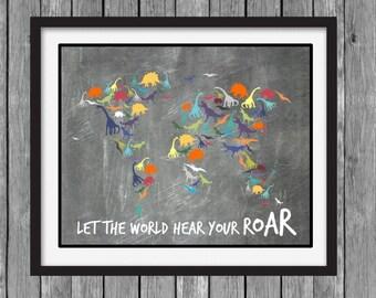 Dinosaur Wall Art - World Map - Let the World Hear Your Roar - DIY Printable File - Instant Download - CHALKBOARD