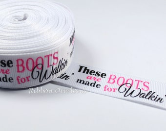 "5 Yards Grosgrain Ribbon - 7/8"" - Boots Made for Walkin Ribbon - US Designer - Hot Pink Black White - Hair Bow Ribbon - DIY - Destash Ribbon"